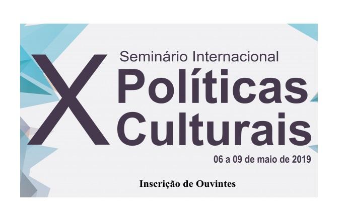 Banner do 10º Seminário Internacional de Políticas Culturais